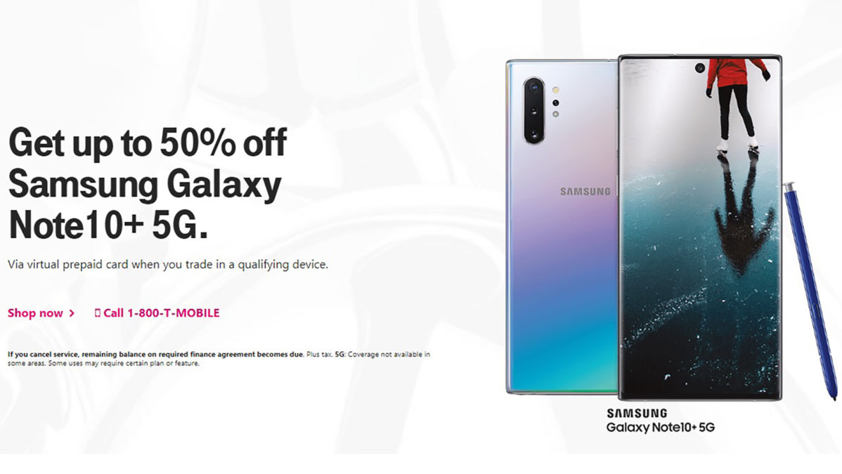 Save up to half off Galaxy Note 10 Plus 5G T Mobile
